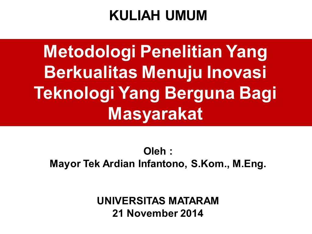 kuliah-umum-metodologi-penelitian-ardian-infantono-di-universitas-mataram-21-november-2014.jpg